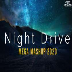 Night Drive Mega Mashup 3 (Chillout Nonstop) - Aftermorning Poster