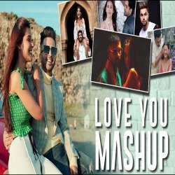 Love You Mashup - DJ BKS Poster