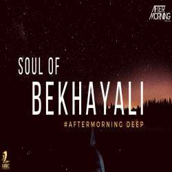 Soul of Bekhayali Aftermoring Deep Remix Poster