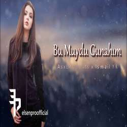Asxlilabeats X Ismail Yk Bu Muydu Gunahim Mp3 Song Download Pagalworld