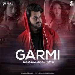 Garmi (Remix) - DJ Jugal Dubai Poster