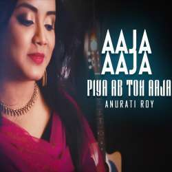 Aaja Aaja Piya Ab Toh Aaja (Cover) Poster