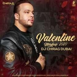 Valentine Mashup 2020 - DJ Chirag Dubai Poster
