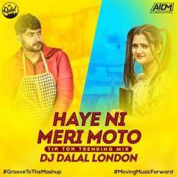 Haye Ni Meri Moto Remix - Dj Dalal London Poster