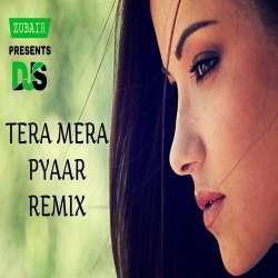 Tera Mera Pyaar (Future Bass Remix) Dj Dalal London Poster