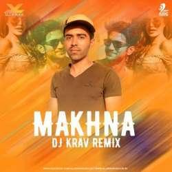 Makhna (Remix) DJ KRAV Poster