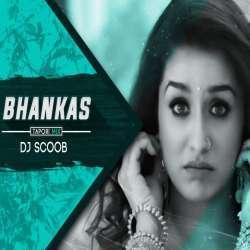 Bhankas (Tapori Mix) - DJ Scoob Poster
