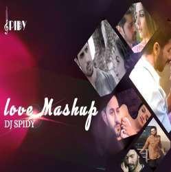 Love Mashup 2020 - DJ Spidy Remix Poster