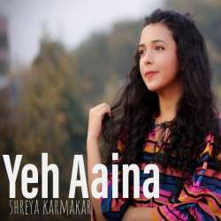 Yeh Aaina (Female Cover) Poster