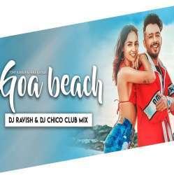 Goa Beach (Club Mix) DJ Ravish n DJ Chico Poster