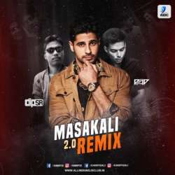 Masakali 2.0 (Remix) - Dip SR x DJ AD Poster