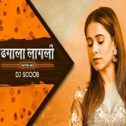 Dhagala Lagali (Tapori Mix) - DJ Scoob Poster
