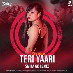 Yaara Teri Yaari (Remix) - DJ Smita GC Poster