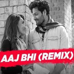 Aaj Bhi (Remix) - DJ NYK Poster