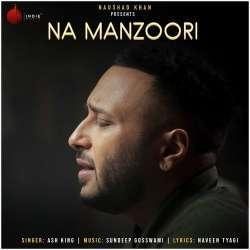 Na Manzoori Poster