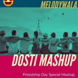 Dosti Mashup Poster