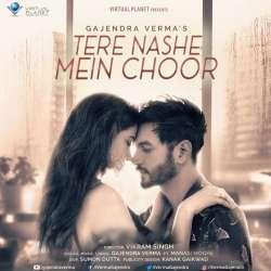 Tere Nashe Mein Choor Poster