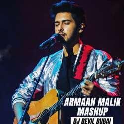 Armaan Malik Mashup - DJ Devil Dubai Poster