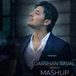 Darshan Raval Mashup - Dj Harshal Poster