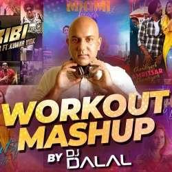 Workout Mashup - DJ Dalal London Poster
