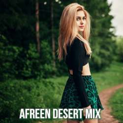 Afreen (Desert Mix) Poster