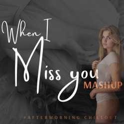 Miss You (Heartbreak Mashup) Poster