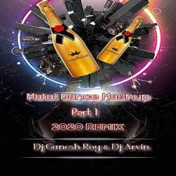 Matal Dance Mashup Part 1 Remix Poster