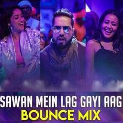 Sawan Mein Lag Gayi Aag - DJ Ravish Poster
