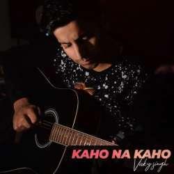 Kaho Na Kaho Cover Poster