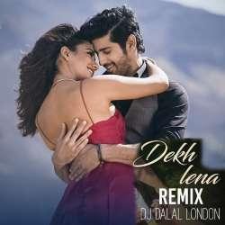 Dekh Lena (Chillout Mix) - DJ Dalal London Poster