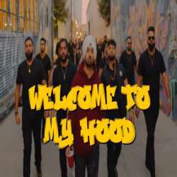 Welcome To My Hood Poster
