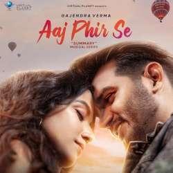 Aaj Phir Se Poster