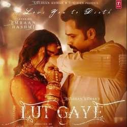 Lut Gaye Poster