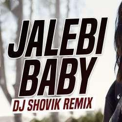 Jalebi Baby (Remix) - DJ Shovik Poster