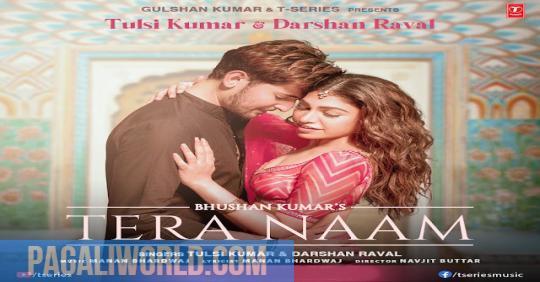 Tera Naam Mp3 Download Darshan Raval • More Naija song